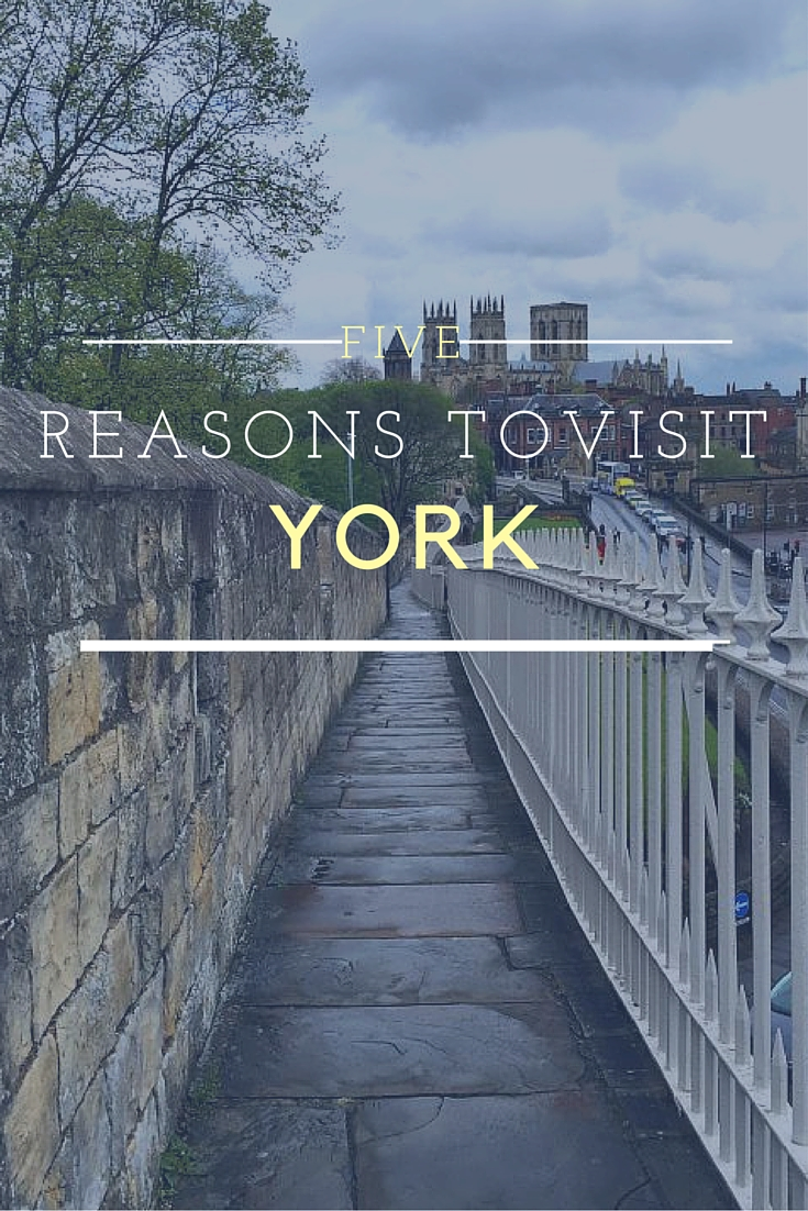 5 reasons you need to visit York