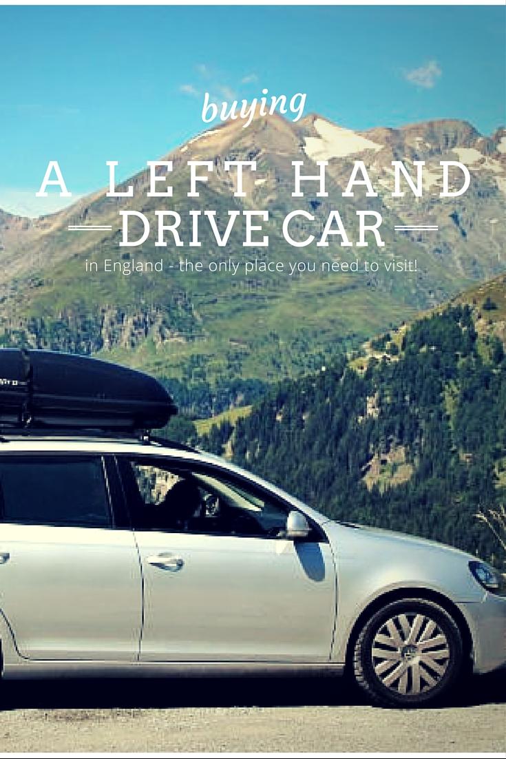 Buying a left hand drive car in England